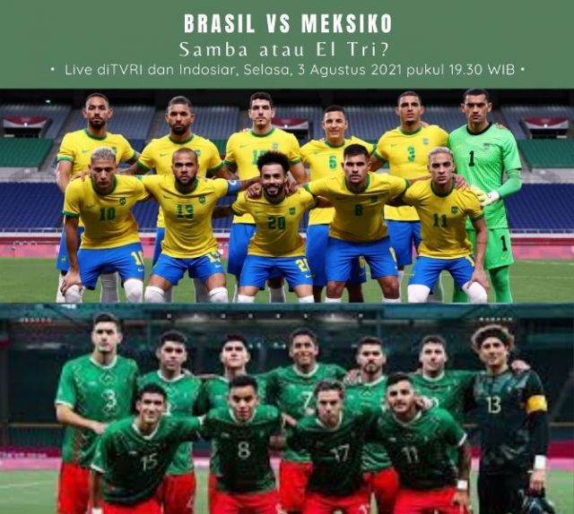 Link Live Streaming dan Prediksi Brasil vs Meksiko: Siapa Melaju ke Partai Final ke-3 Olimpiade Beruntun? Samba atau El Tri