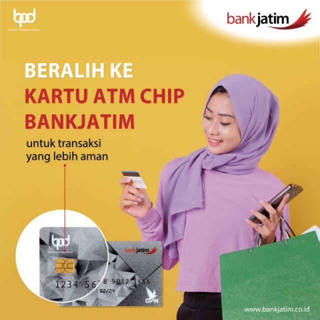 Bank Jatim Imbau Nasabahnya Beralih ke Kartu ATM Chip sebelum 1 Agustus 2021 atau Tidak Bisa Transaksi